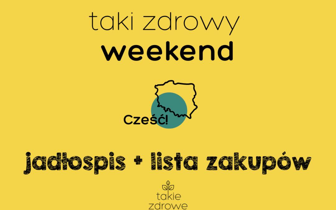 Taki zdrowy weekend polski